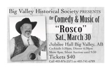"""Big Valley Historical Society PRESENTS the Comedy & Music of """"Rosco"""""""