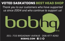 Bob HQ VOTED SASKATOONS BEST HEAD SHOP