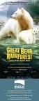 GREAT BEAR RAINFOREST Land of the Spirit Bear