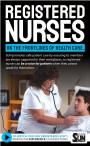 REGISTERED NURSES ON THE FRONTLINES OF HEALTH CARE.