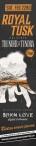 ROYAL TUSK PRESENTS THUNDER ON THE TUNDRA TOUR