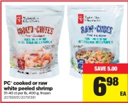 PC cooked or raw white peeled shrimp at Real Canadian Superstore