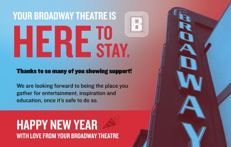 Your Broadway Theatre Is Here To Stay