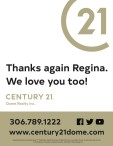 Thanks again Regina. Century 21 loves you too!