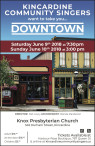 KINCARDINE COMMUNITY SINGERS want to take you... DOWNTOWN