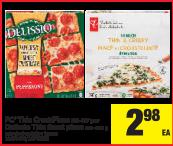 PC Thin Crust Pizza or Delissio Thin Crust pizza